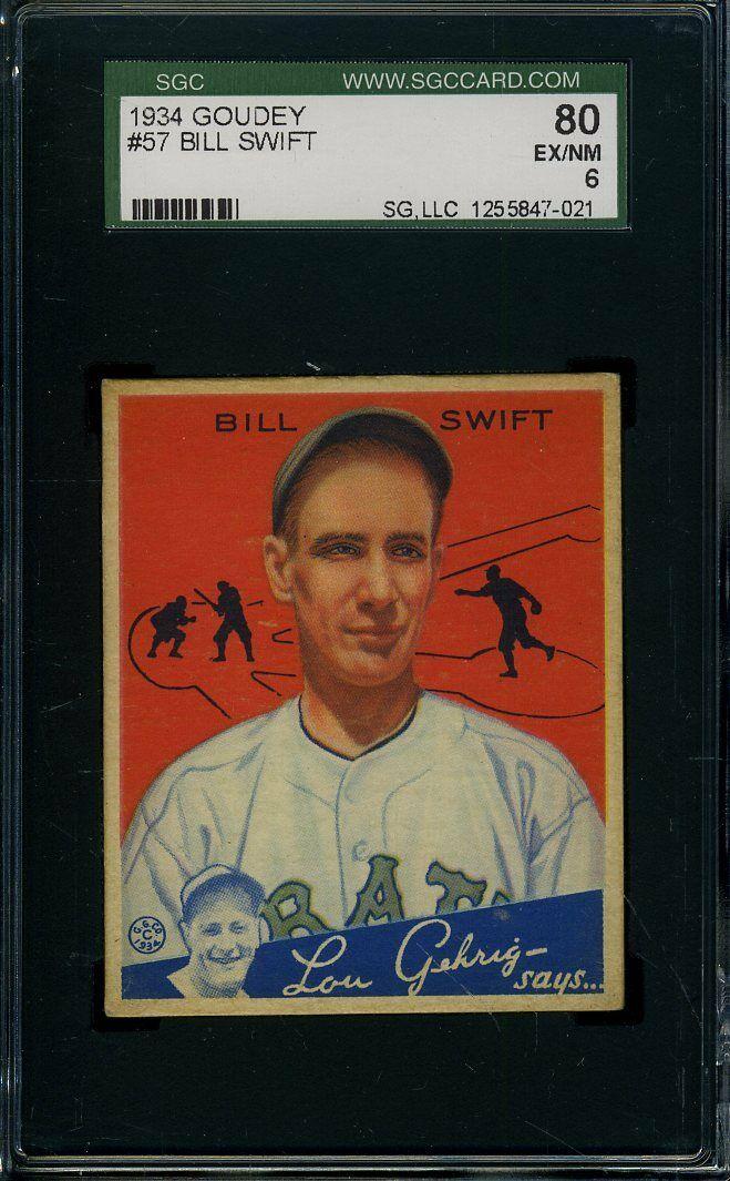 1934 GOUDEY #57 BILL SWIFT SGC 6 PIRATES