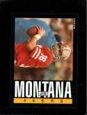 1985 TOPPS #157 JOE MONTANA NMMT HOF NICELY CENTERED