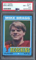1971 TOPPS #143 MIKE BRAGG PSA 8.5 RC ROOKIE