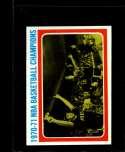 1971-72 TOPPS #137 1970-71 NBA BASKETBALL CHAMPIONS NM