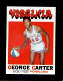 1971-72 TOPPS #205 GEORGE CARTER EXMT (WAX) NICELY CENTERED