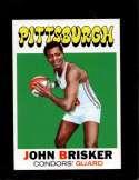 1971-72 TOPPS #180 JOHN BRISKER NM NICELY CENTERED