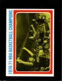 1971-72 TOPPS #137 1970-71 NBA BASKETBALL CHAMPIONS NMMT