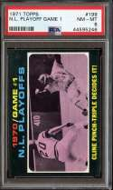 1971 TOPPS #199 GAME #1 NL PLAYOFFS CLINE PINCH-TRIPLE DECIDES IT! PSA 8