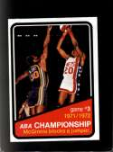 1972-73 TOPPS #243 ABA PLAYOFFS GAME 3 NMMT