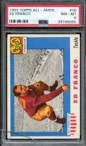1955 TOPPS ALL AMERICAN #58 ED FRANCO PSA 8 (CRACKED HOLDER)