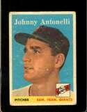1958 TOPPS #152 JOHNNY ANTONELLI FAIR NICELY CENTERED