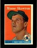1958 TOPPS #240 BILL SKOWRON EXMT