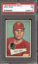 1952 BOWMAN SMALL #43 DICK TODD PSA 7 REDSKINS
