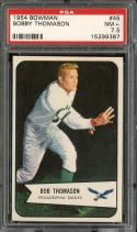1954 BOWMAN #45 BOBBY THOMASON PSA 7.5 EAGLES