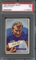 1952 BOWMAN SMALL #58 ZOLLIE TOTH PSA 7 TEXANS